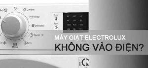 Máy giặt Electrolux không vào điện phải làm sao